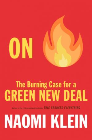 Book cover On Fire: The Burning Case for a Green New Deal