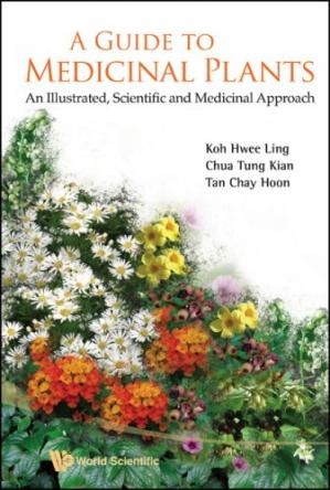 Book cover A Guide to Medicinal Plants: An Illustrated, Scientific and Medicinal Approach