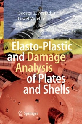 表紙 Elasto-Plastic and Damage Analysis of Plates and Shells