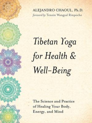 Buchdeckel Tibetan Yoga for Health Well-Being: The Science and Practice of Healing Your Body, Energy, and Mind