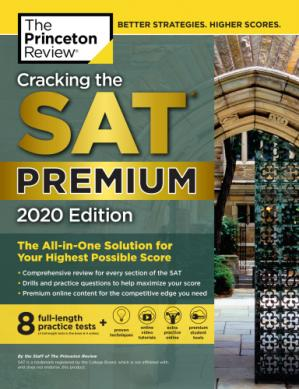 Обложка книги Cracking the SAT Premium Edition with 8 Practice Tests, 2020 edition
