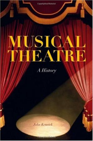 Book cover Musical Theatre: A History