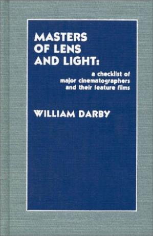 A capa do livro Masters of lens and light: a checklist of major cinematographers and their feature films