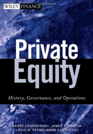 Couverture du livre Private Equity: History, Governance, and Operations (Wiley Finance)