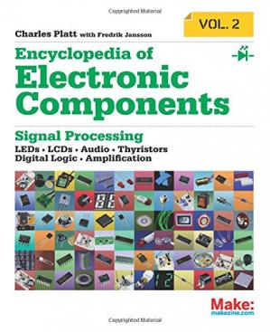 Book cover Encyclopedia of Electronic Components Volume 2: LEDs, LCDs, Audio, Thyristors, Digital Logic, and Amplification