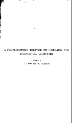 Book cover A Comprehensive Treatise on Inorganic and Theoretical Chemistry: volume 6. C (Part II), Si, Silicates