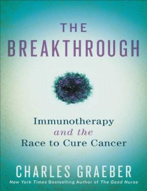 Book cover The Breakthrough: Immunotherapy and the Race to Cure Cancer