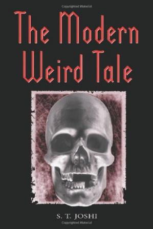 ปกหนังสือ The Modern Weird Tale: A Critique of Horror Fiction