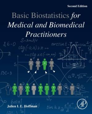 Book cover Biostatistics for Medical and Biomedical Practitioners