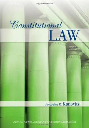 पुस्तक कवर Constitutional Law, Twelfth Edition (John C. Klotter Justince Administration Legal Series)