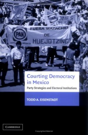 Book cover Courting Democracy in Mexico: Party Strategies and Electoral Institutions