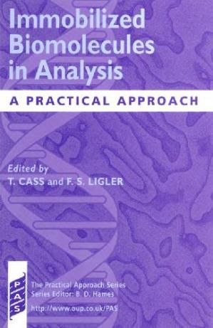 Εξώφυλλο βιβλίου Immobilized Biomolecules in Analysis: A Practical Approach