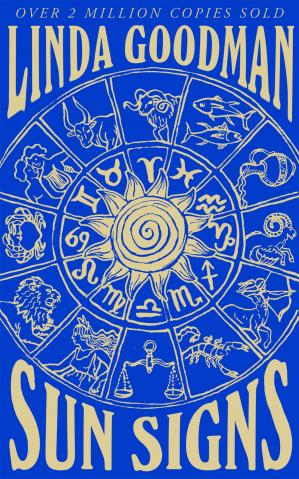 Book cover Linda Goodman's Sun Signs: The Secret Codes of the Universe
