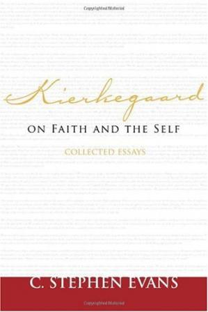 A capa do livro Kierkegaard on Faith and the Self: Collected Essays (Provost)