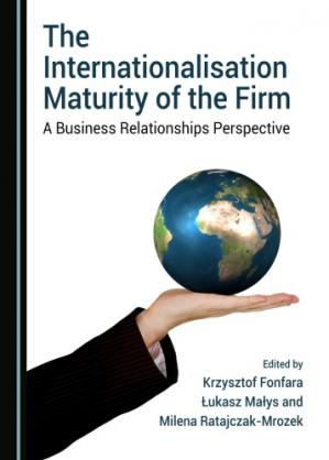 Book cover The internationalisation maturity of the firm : a business relationships perspectice