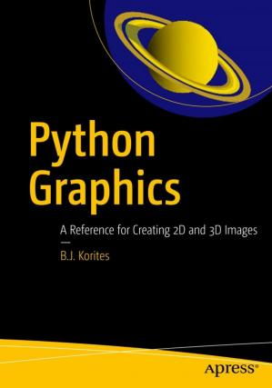 Book cover Python Graphics: A Reference for Creating 2D and 3D Images