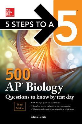 Book cover 5 Steps to a 5: 500 AP Biology Questions to Know by Test Day