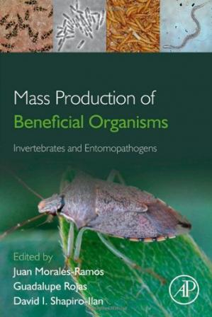 Обложка книги Mass Production of Beneficial Organisms: Invertebrates and Entomopathogens