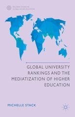 Book cover Global University Rankings and the Mediatization of Higher Education