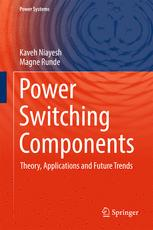 Couverture du livre Power Switching Components: Theory, Applications and Future Trends