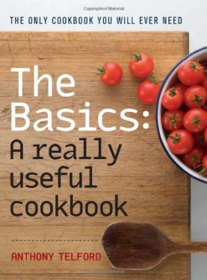 Okładka książki The Basics: A Really Useful Cook Book