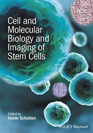 Book cover Cell and Molecular Biology and Imaging of Stem Cells