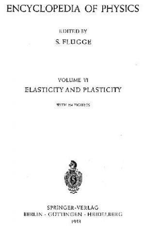 Book cover Encyclopedia of Physics. Elasticity and Plasticity