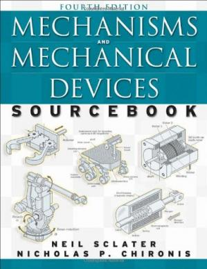 Book cover Mechanisms and Mechanical Devices Sourcebook