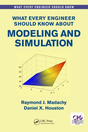 Book cover What Every Engineer Should Know About Modeling and Simulation