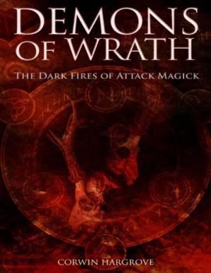 Book cover Demons of Wrath: The Dark Fires of Attack Magick