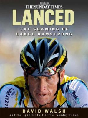 书籍封面 Lanced: The Shaming of Lance Armstrong