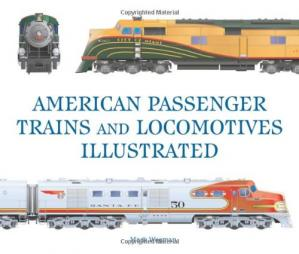 Book cover American Passenger Trains and Locomotives Illustrated