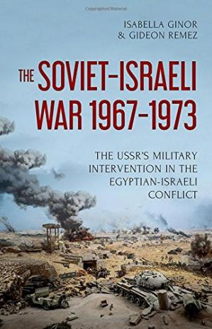 A capa do livro The Soviet-Israeli War, 1967–1973: The USSR's Military Intervention  in the Egyptian-Israeli Conflict