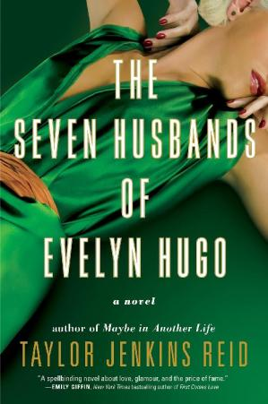 کتاب کی کور جلد The Seven Husbands of Evelyn Hugo: A Novel