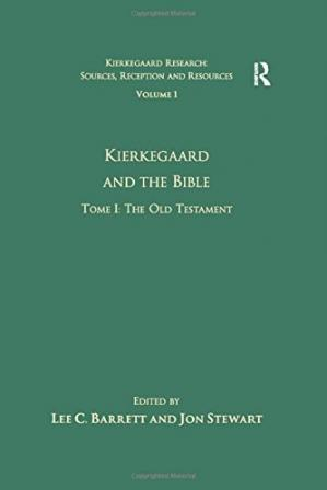 Buchdeckel Kierkegaard and the Bible. Tome I: The Old Testament