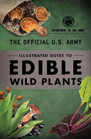 Εξώφυλλο βιβλίου The Official U.S. Army Illustrated Guide to Edible Wild Plants