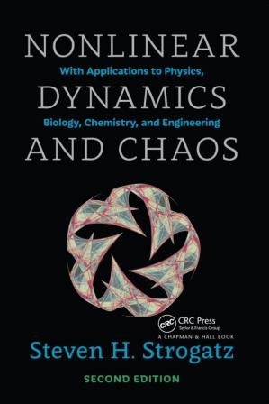 Book cover Nonlinear Dynamics and Chaos: With Applications to Physics, Biology, Chemistry, and Engineering