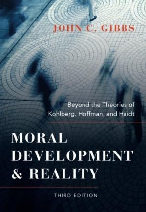 Book cover Moral Development and Reality: Beyond the Theories of Kohlberg, Hoffman, and Haidt