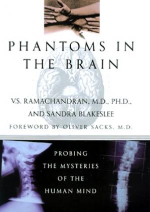 Book cover Phantoms in the Brain: Probing the Mysteries of the Human Mind