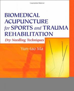 Sampul buku Biomedical Acupuncture for Sports and Trauma Rehabilitation: Dry Needling Techniques