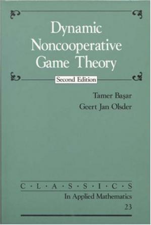 Book cover Dynamic noncooperative game theory