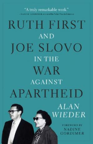 Korice knjige Ruth First and Joe Slovo in the War Against Apartheid