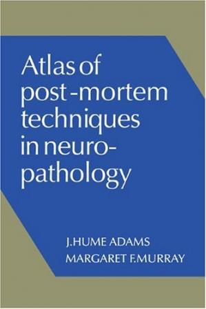 पुस्तक कवर Atlas of Post-Mortem Techniques in Neuropathology