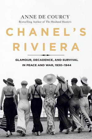 Book cover Chanel's Riviera: Glamour, Decadence, and Survival in Peace and War, 1930-1944