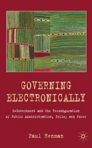 Copertina Governing Electronically: E-government and the Reconfiguration of Public Administration, Policy and Power