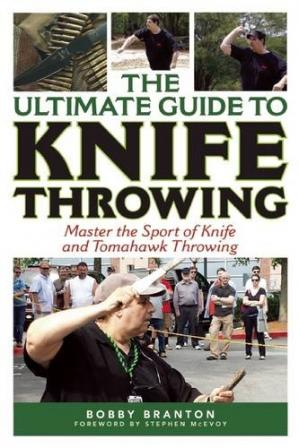 Copertina The Ultimate Guide to Knife Throwing: Master the Sport of Knife and Tomahawk Throwing