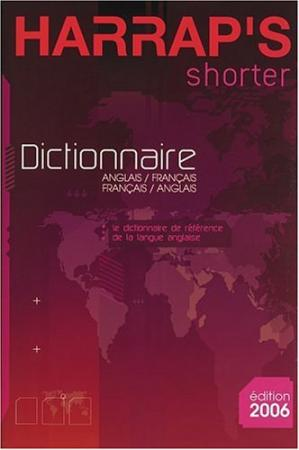غلاف الكتاب Harrap's Shorter Dictionnaire Anglais-Français Français-Anglais (French and English Edition)