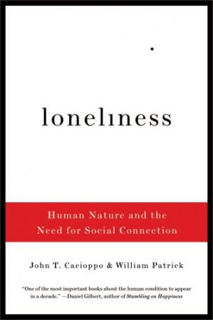 Обложка книги Loneliness: Human Nature and the Need for Social Connection
