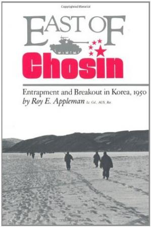 La couverture du livre East of Chosin: Entrapment and Breakout in Korea, 1950