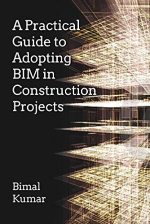 Sampul buku A practical guide to adopting BIM in construction projects